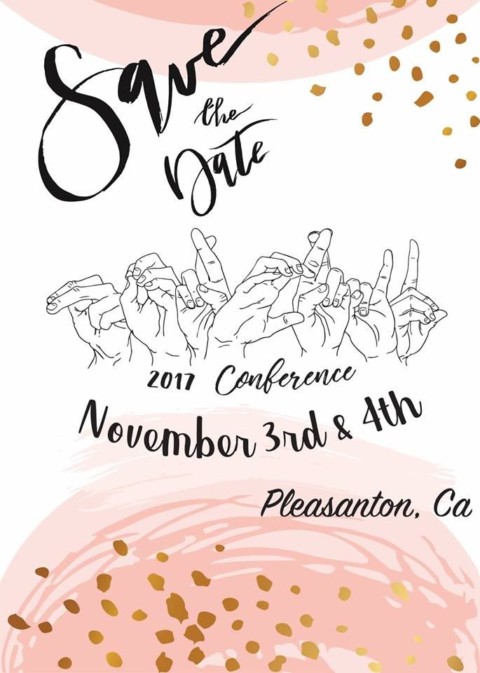 Save the Date 2017 Conference November 3rd and 4th Pleasanton, CA